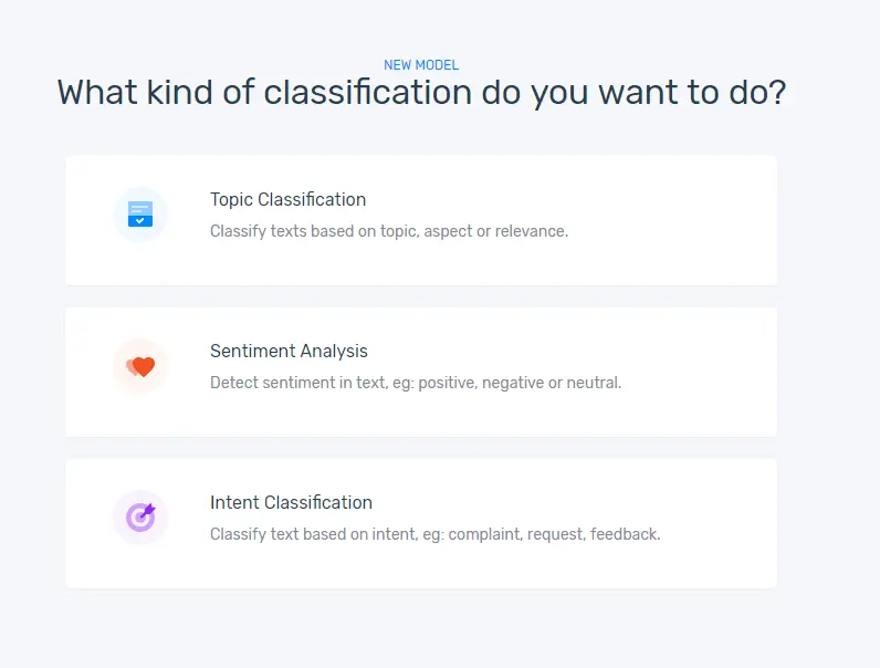 "The option to choose ""Topic Classification,"" ""Sentiment Analysis,"" or ""Intent Detection."""