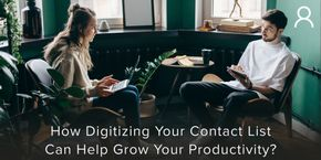 How Digitizing Your Contact List can Help Boost Your Productivity