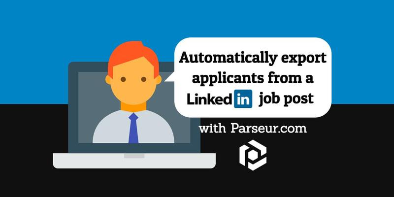 Automatically export applicants from a LinkedIn Job Post cover image