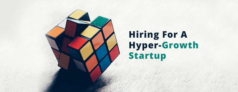 4 Lessons From the Senior HR Manager of a Hyper-Growth Startup