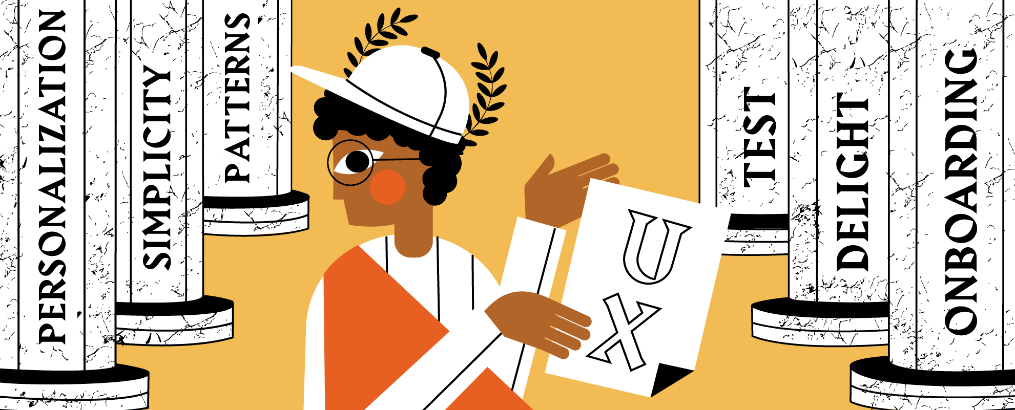 The 6 Pillars of Great UX Design