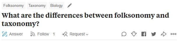 Pregunta en Quora: (traducido del inglés) ¿Cuál es la diferencia entre folksonomía y taxonomía?