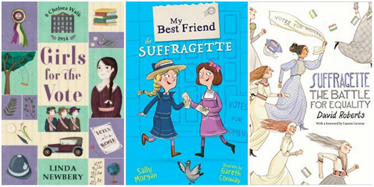 Girls for the Vote, My Best Friend the Suffragette, Suffragette: the battle for equality
