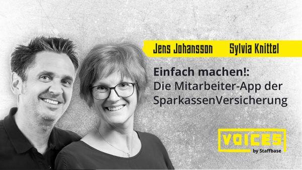 Sylvia Knittel & Jens Johansson: Einfach machen! Die Mitarbeiter-App der SparkassenVersicherung