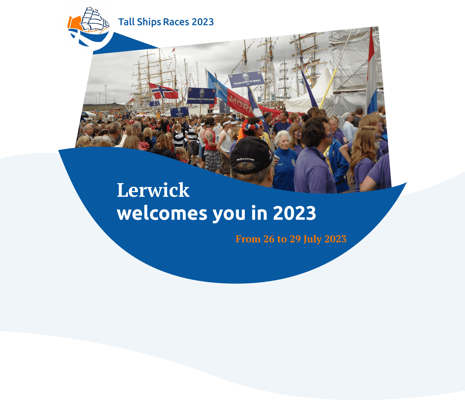 Lerwick welcomes you in 2023, From 26 to 29 July 2023