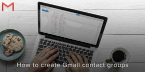 How to Create Gmail Contact Group