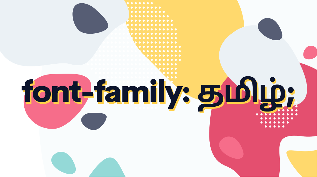 Tamil Web Fonts: Beginner's Guide to CSS Font Family Declarations in Tamil