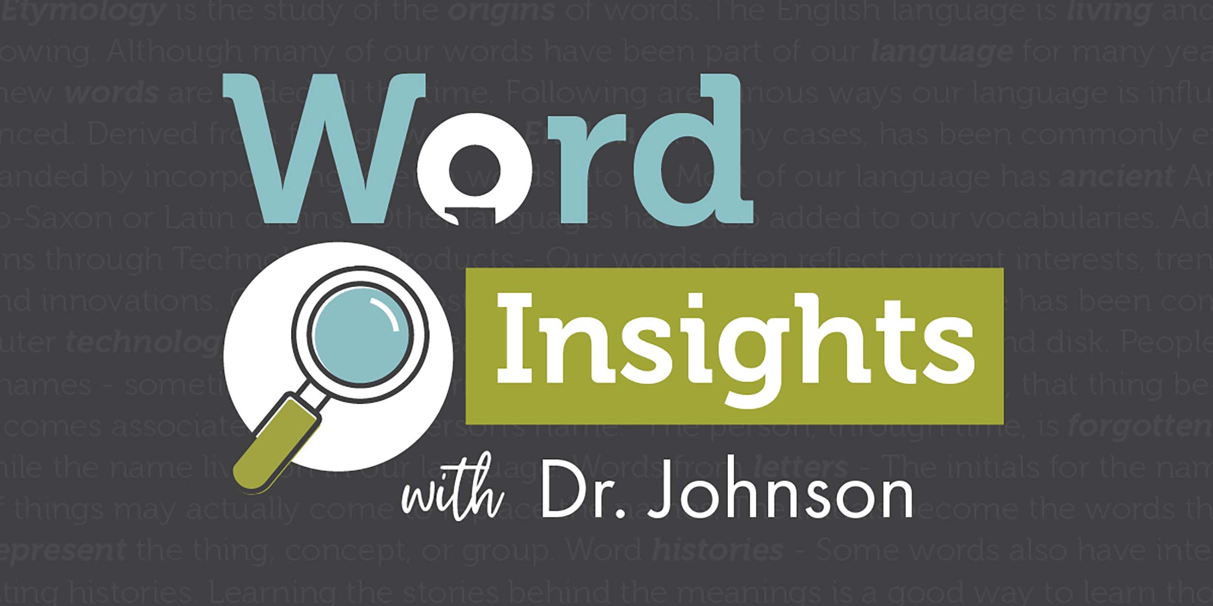 Award-winning Dr. Johnson Leads New Word Series