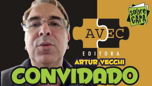 Artur Vecchi e os 7 anos da AVEC Editora