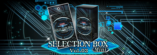 New Selection Box Vol.03 Mini & Structure Deck EX: Evil Domination   YuGiOh! Duel Links Meta