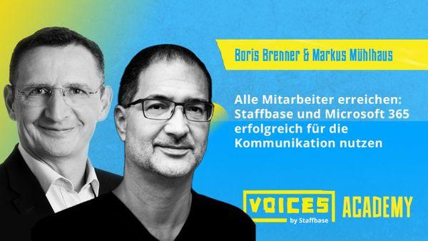 Boris Brenner & Markus Mühlhaus: Staffbase & Microsoft 365 erfolgreich für die Kommunikation nutzen