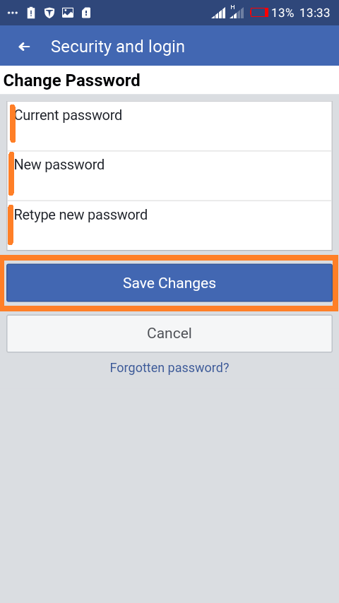 Changing your password using the Facebook app: Enter the current and new password.