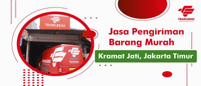 Jasa Pengiriman Barang Murah di Kramat Jati, Jakarta Timur