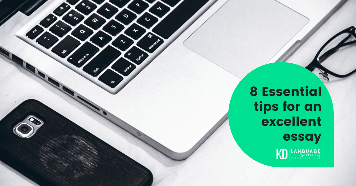 8 Essential tips for an excellent essay