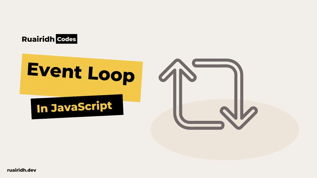 The Javascript Event Loop