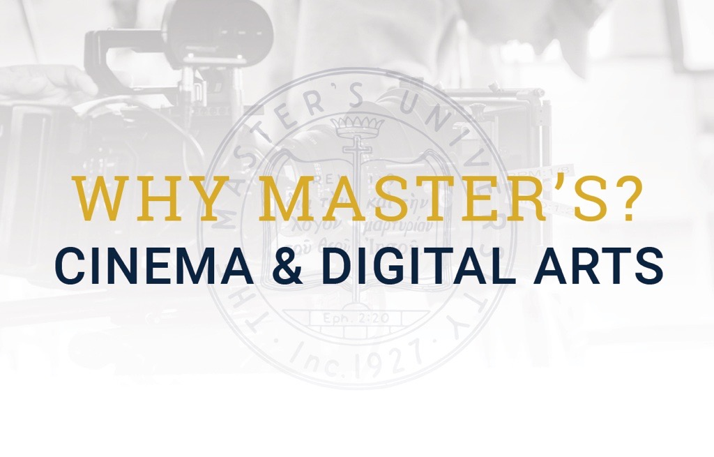 Why Master's? Cinema & Digital Arts