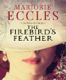 The Firebird's Feather by Majorie Eccles