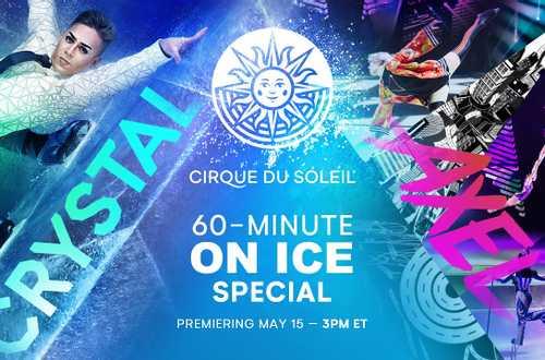 Crystal, Axel - Cirque du Soleil 60-minute Special