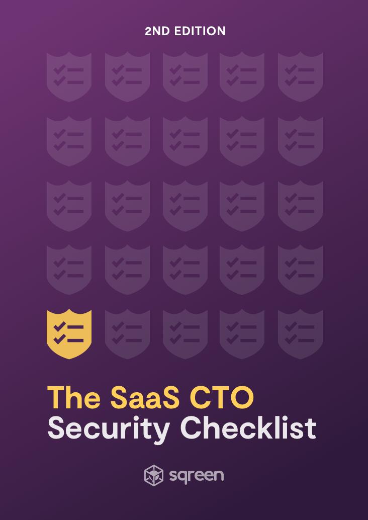 SaaS CTO Security Checklist | Sqreen