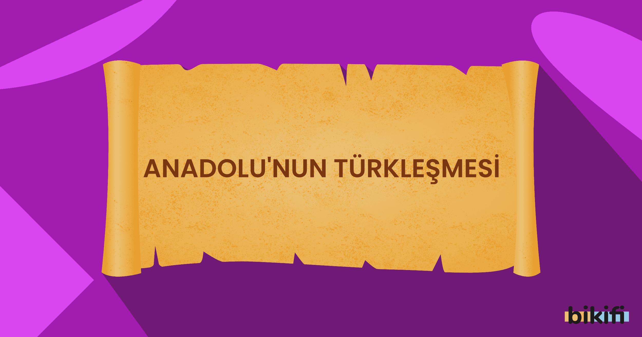 Anadolu'nun Türkleşmesi