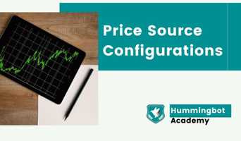 Extracting the best value from your Hummingbot - Price Source Configurations