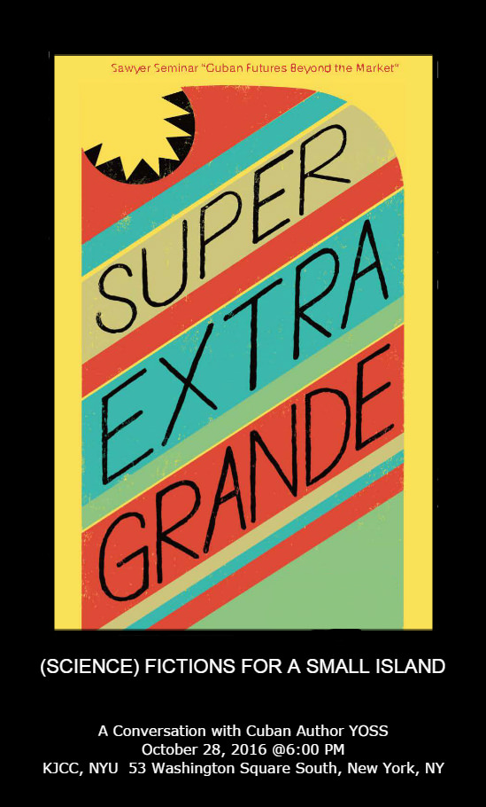 image from Tonight, Friday, October 28, at 6:00 p.m.: Super Extra Grande (Science) Fictions for a Small Island