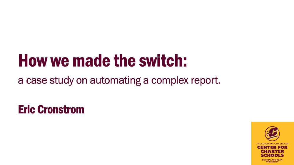 How we made the switch: a case study on automating a complex report.