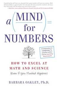 A Mind for Numbers: How to Excel at Math and Science (Even If You Flunked Algebra) Cover