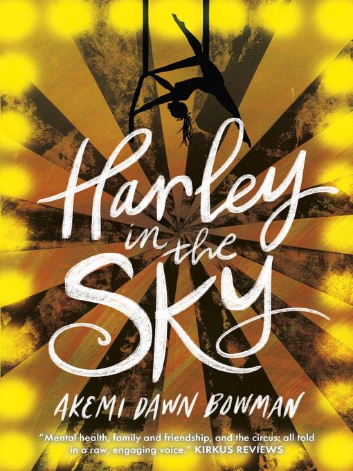 Harley in the Sky by Akemi Dawn Bowman