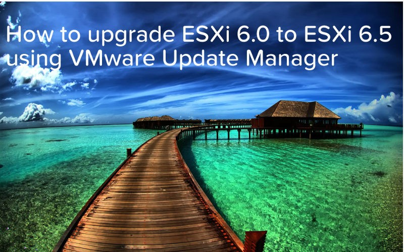how-to-upgrade-esxi-6.0-to-esxi-6.5-using-vmware-update-manager-logo