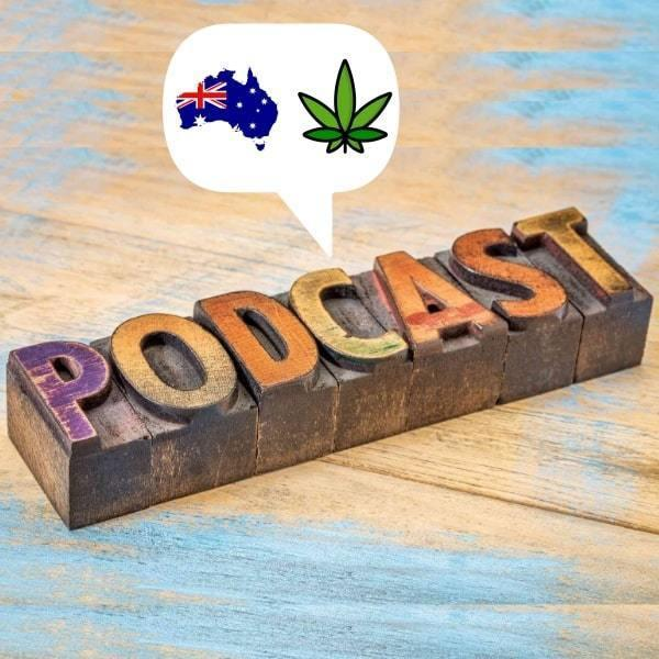Australian Cannabis Podcasts You Need To Listen To High!