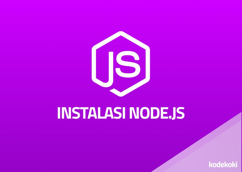 pic for Cara Install Node.js & npm pada windows, mac & linux