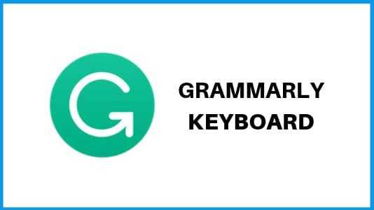Grammarly - best Keyboard apps