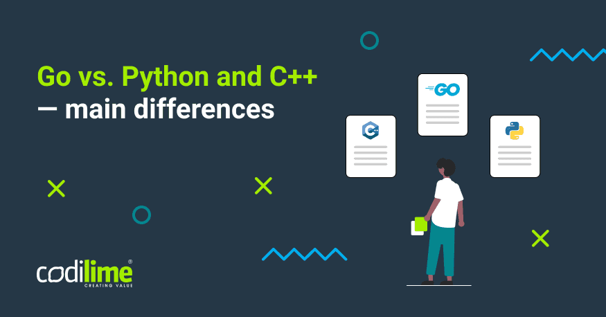 Go vs. Python and C++ - main differences