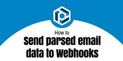 Cover image for How to send parsed email data to webhooks