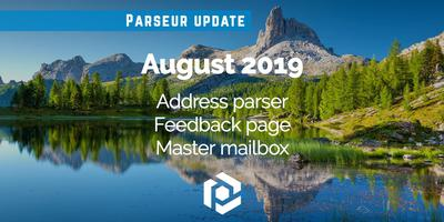 Cover image for August 2019: Address parser, Feedback page, Master mailbox