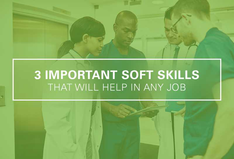 3 Important Soft Skills That Help You In Any Job | UMA