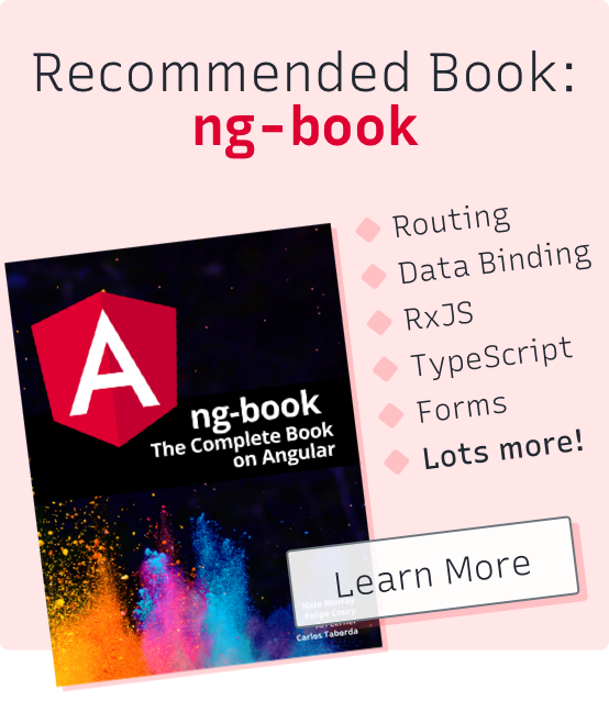 Recommended book: ng-book