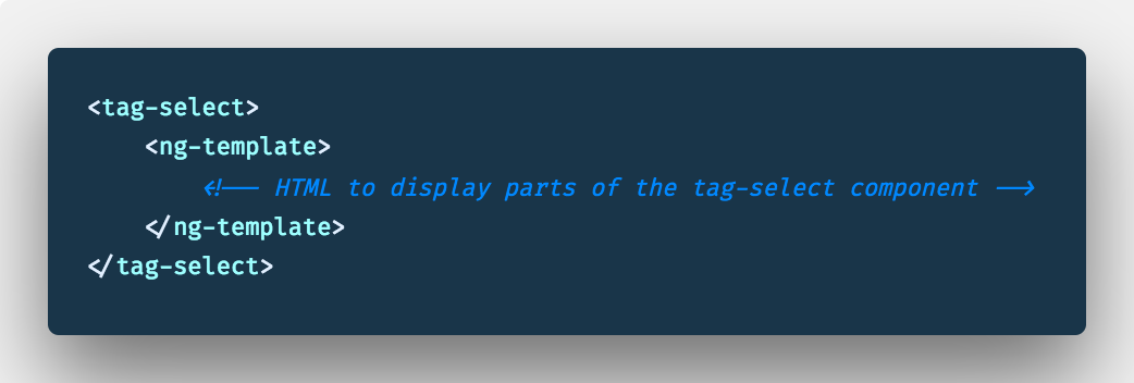 Using ng-template to invoke the tag-select component