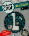 How to code: a step-by-step guide to computer coding. 1 by Max Waineright