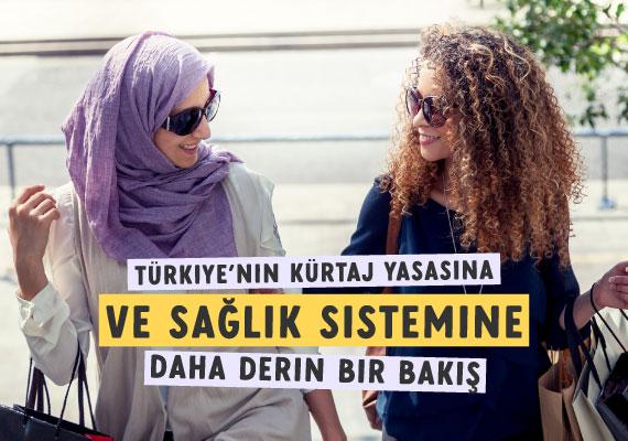 Türkiye'de kürtaja dair zorlukları bilmeyen iki Türk kadın