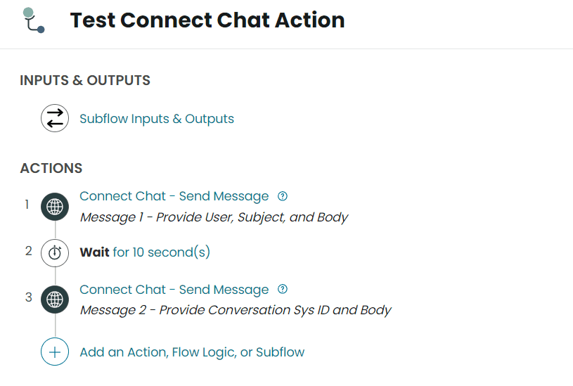ServiceNow Test Connect Chat Action Subflow Overview