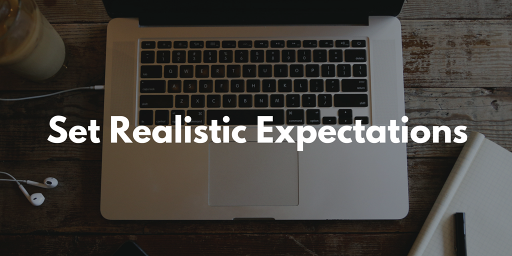 How to Set (Realistic) Expectations With a New Client