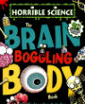 The brain-boggling body book by Nick Arnold