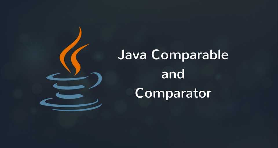 Java Comparable and Comparator interface examples