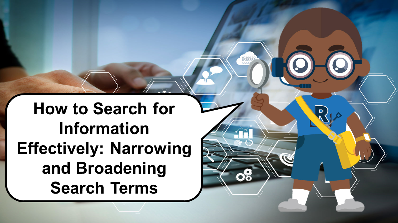 How to Search for Information Effectively