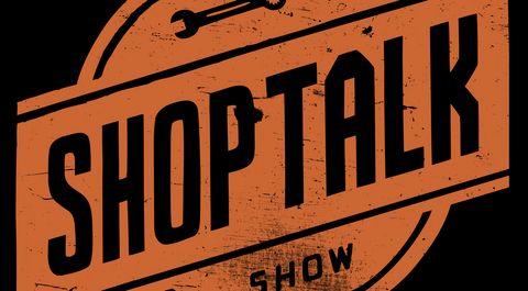 Shop Talk Show Podcast