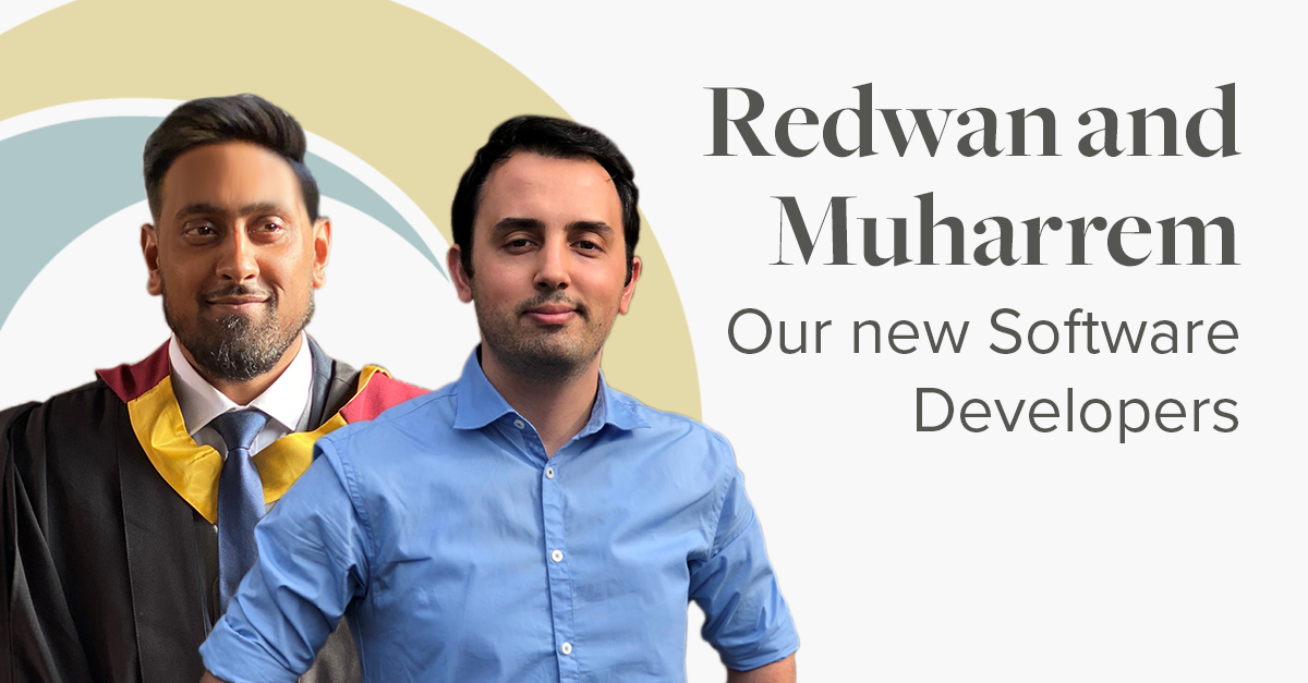 Redwan and Muharrem our new software developers.