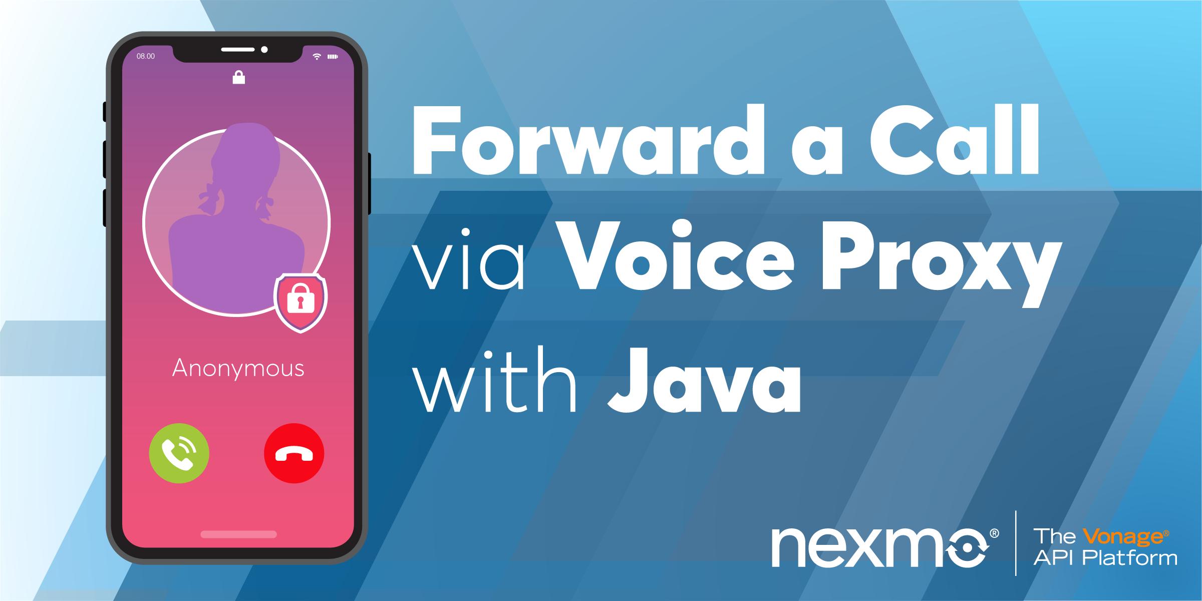 Forward a Phone Call via Voice Proxy with Java
