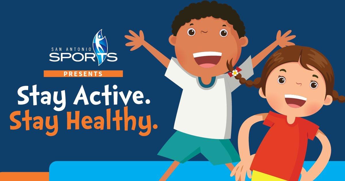 San Antonio Sports - Stay Active Stay Healthy Program